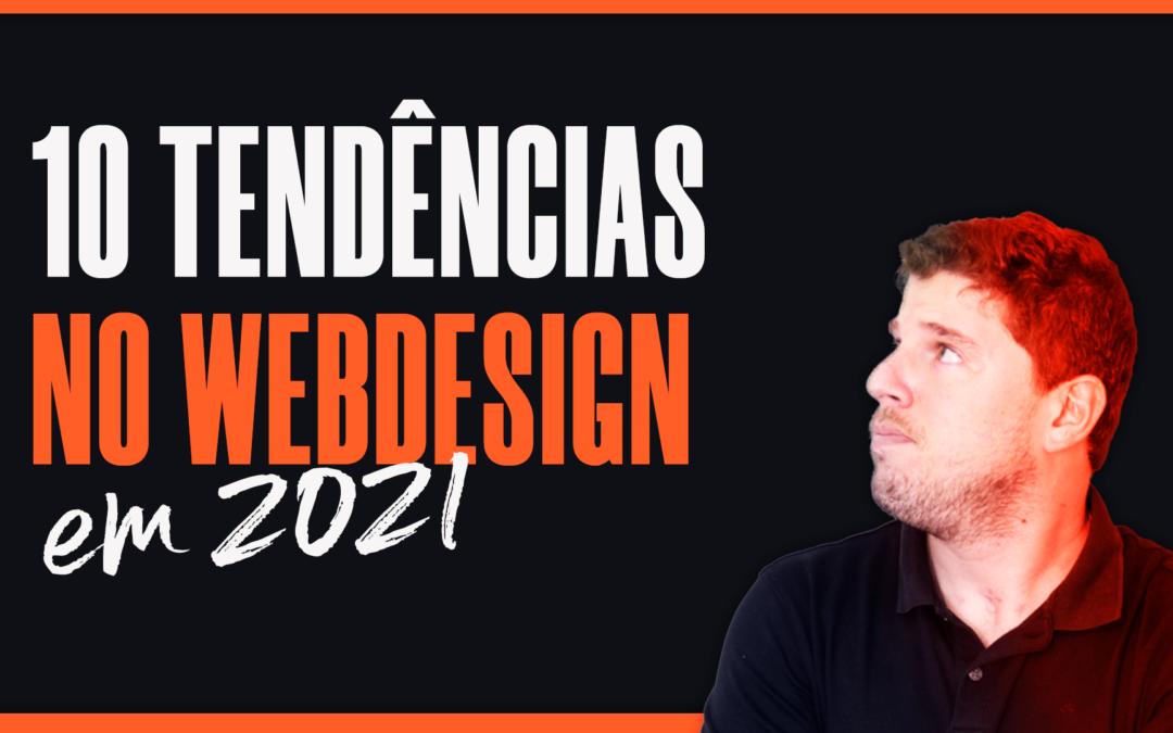 10 Tendências no Webdesign em 2021